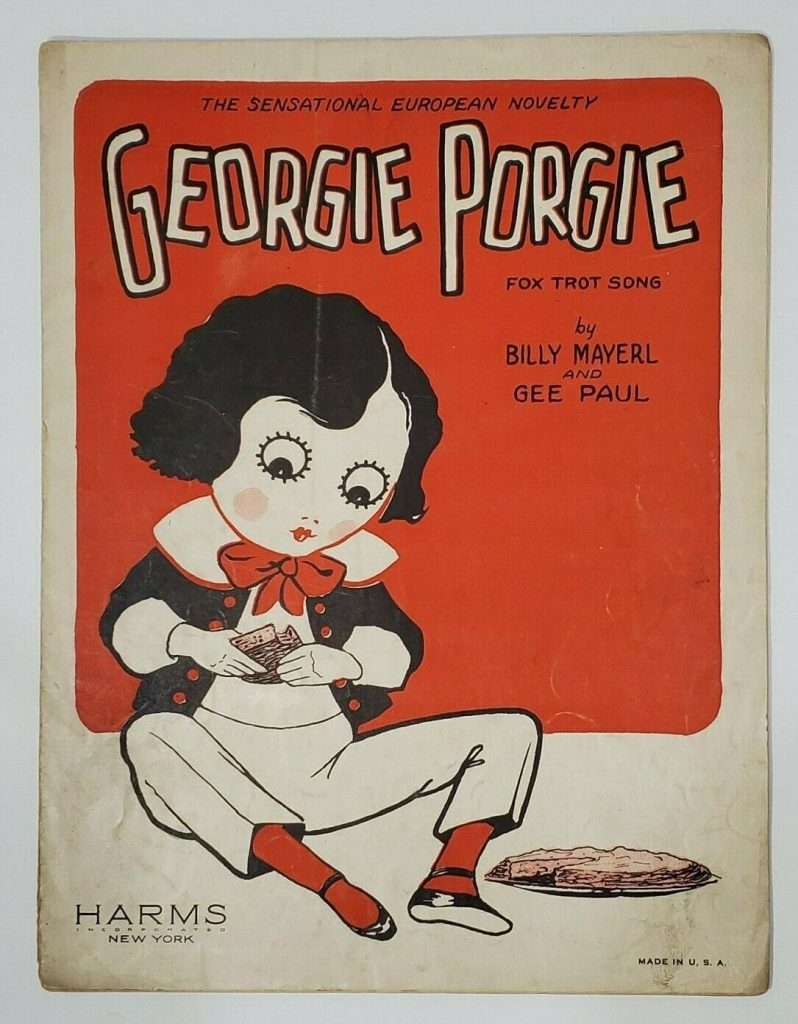 "picture of the music score for Georgie Porgie. Text reads: ""Fox Trot Song by BIlly Mayerl and Gee Paul"""